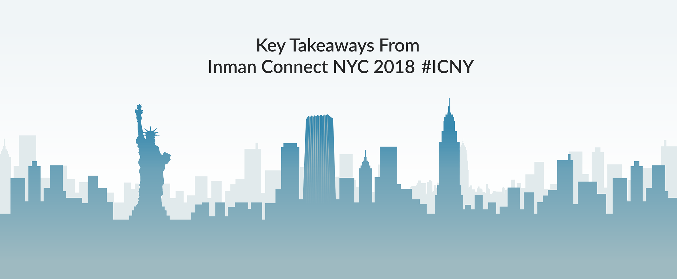 Key Takeaways From Inman Connect NYC 2018 #ICNY