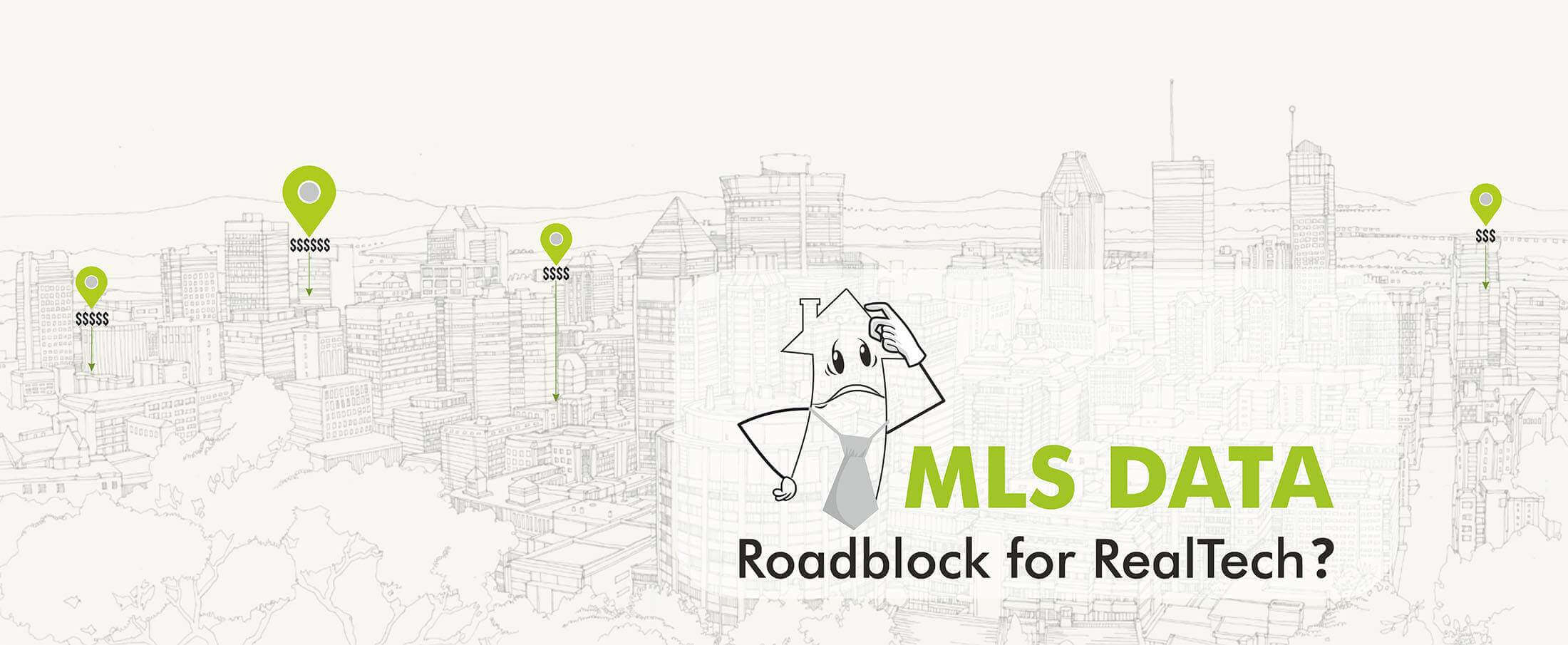 MLS (Multiple Listing Service) Data: Roadblock for RealTech?