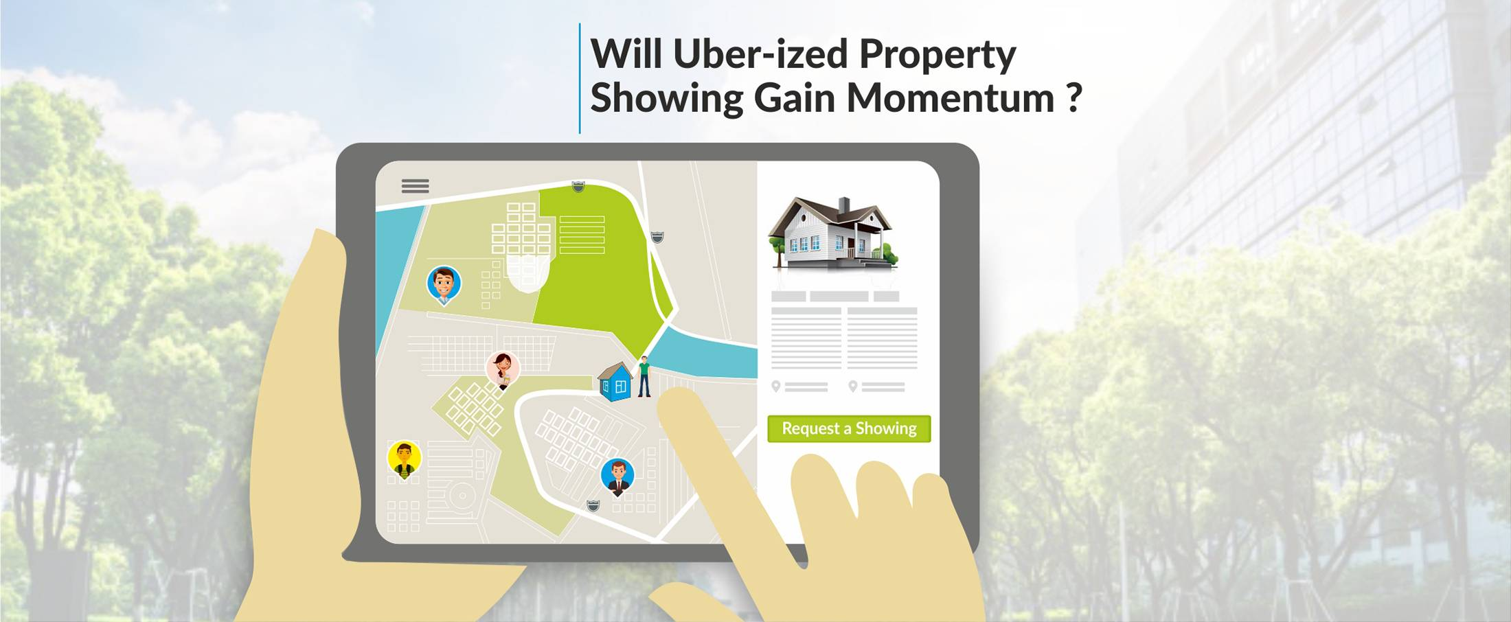Will Uber-ized Property Showing Gain Momentum?