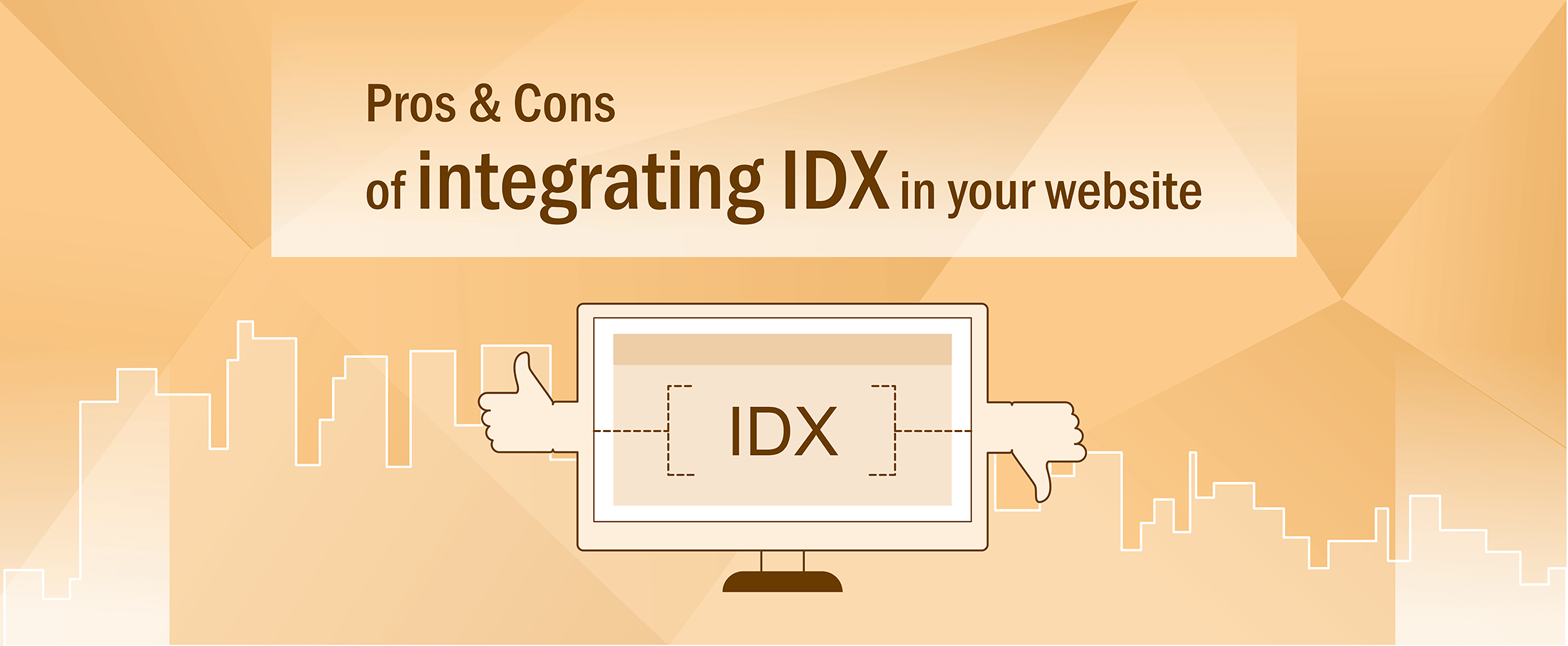 Pros & Cons of integrating IDX in your website