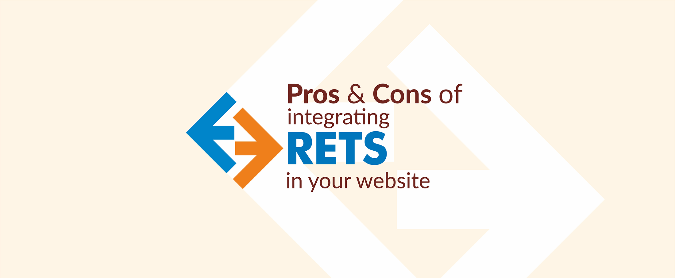 Pros & Cons of integrating RETS in your website