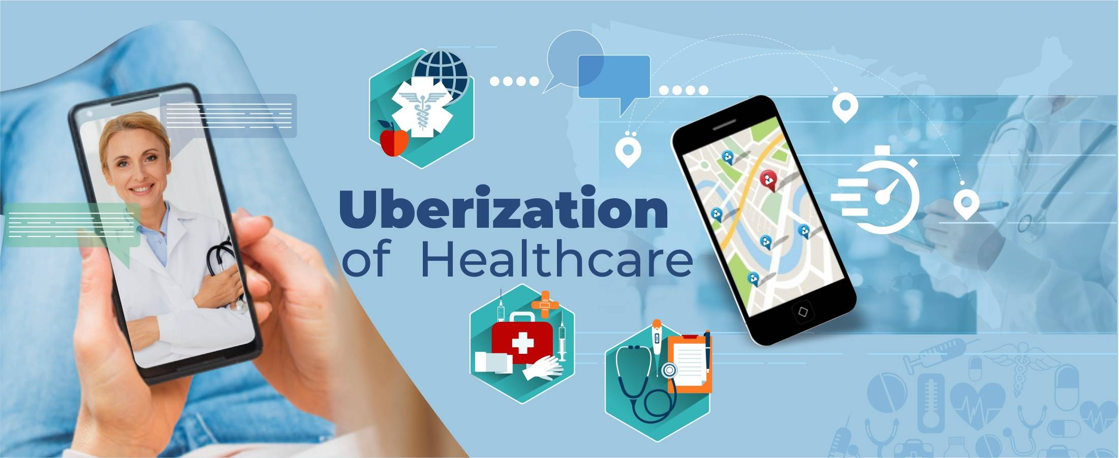 Uberization of Healthcare