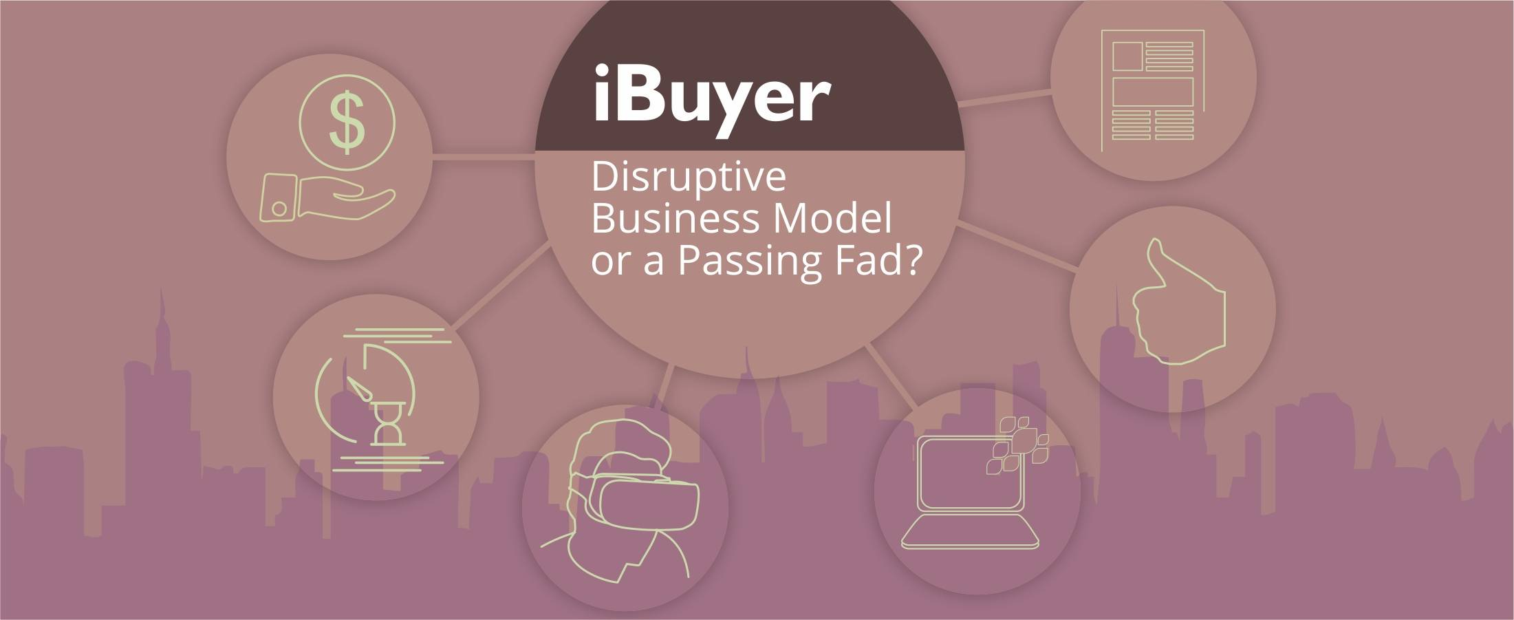 Mobifilia - iBuyer Disruptive Business Model